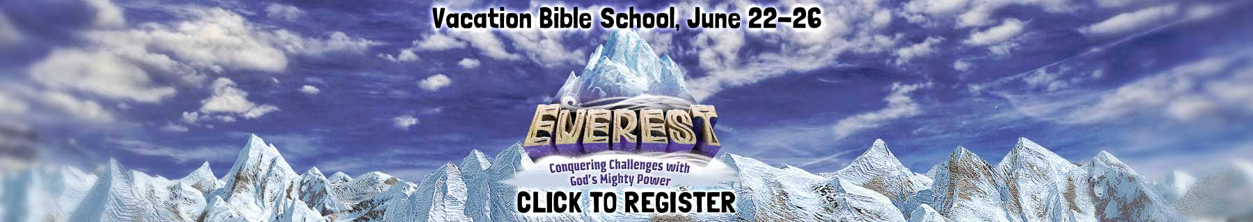 Everest: Vacation Bible School 2015